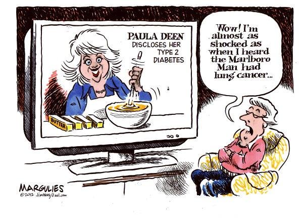 Jimmy Margulies Nutrition Cartoon - Paula Deen diabetes 1/17/12